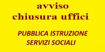 UFFICI PUBBLICA ISTRUZIONE E SERVIZI SOCIALI CHIUSI - LUNEDI\' 7 DICEMBRE 2020