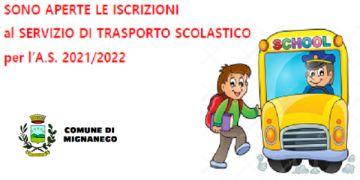 SONO APERTE LE ISCRIZIONI al SERVIZIO DI TRASPORTO SCOLASTICO per l'A.S. 2021/2022