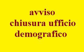 UFFICIO DEMOGRAFICO - CHIUSO GIOVEDI\' 18 LUGLIO per MOTIVI TECNICI